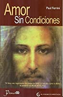 Amor Sin Condiciones = Love Without Conditions