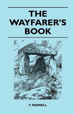 The Wayfarers Book  by  F. Mansell