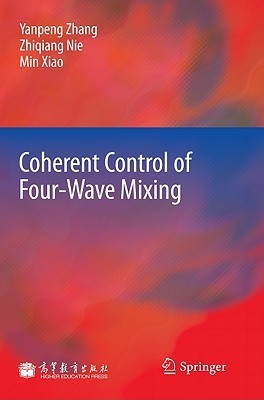 Coherent Control of Four-Wave Mixing  by  Yanpeng Zhang