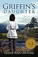 Griffin's Daughter (Griffin's Daughter Trilogy, Book 1)