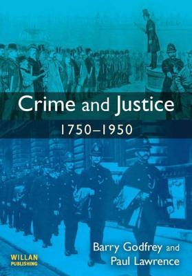 Comparative Histories of Crime  by  Barry S. Godfrey