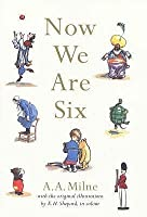 Now We Are Six