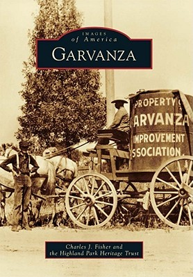 Garvanza Charles J. Fisher