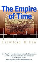The Empire Of Time (Kilian, Crawford, Chronoplane Wars Trilogy.)