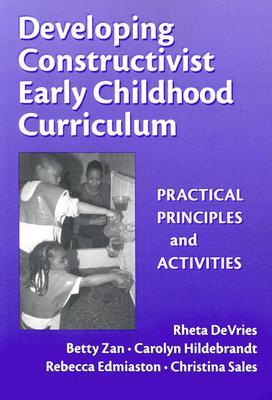 Moral Classrooms, Moral Children: Creating A Constructivist Atmosphere In Early Education Rheta Devries