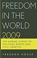 Freedom in the World: The Annual Survey of Political Rights & Civil Liberties