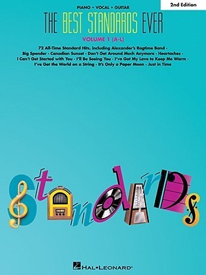 The Best Standards Ever Volume 1  by  Hal Leonard Publishing Company