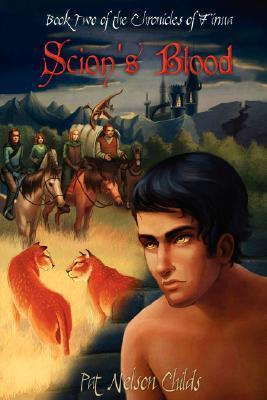 Scions Blood (The Chronicles of Firma, #2)  by  Pat Nelson Childs