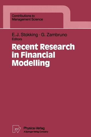 Recent Research in Financial Modelling  by  Evert Stokking