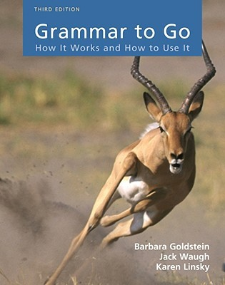 Grammar to Go: How It Works and How to Use It Barbara Goldstein