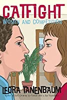 Catfight: Women and Competition