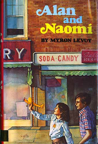 Alan And Naomi  by  Myron Levoy