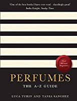 Perfumes: The Guide