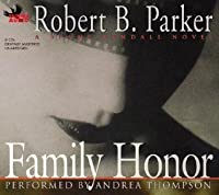 Family Honor (Sunny Randall, #1)