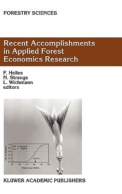 Recent Accomplishments in Applied Forest Economics Research Carol Valadares Baldwin