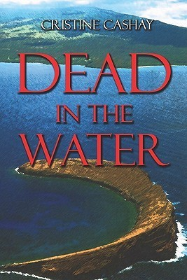 Dead in the Water Cristine Cashay