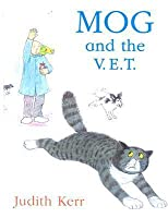 Mog and the V.E.T (Mog the Cat Books)