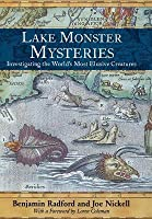 Lake Monster Mysteries: Investigating the World's Most Elusive Creatures