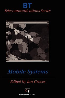 Mobile Systems  by  Ian Groves