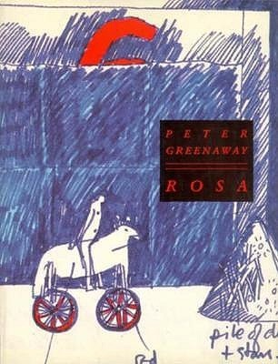 Rosa  by  Peter Greenaway