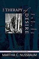 The Therapy of Desire. Theory and Practice in Hellenistic Ethics