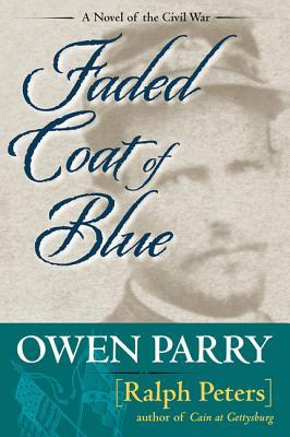 Faded Coat of Blue  by  Owen Parry
