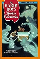 The Hardy Boys Ghost Stories