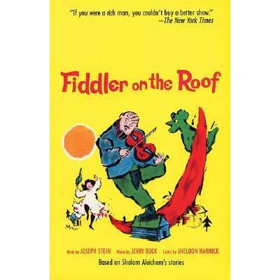 Fiddler On The Roof By Joseph Stein Reviews Discussion