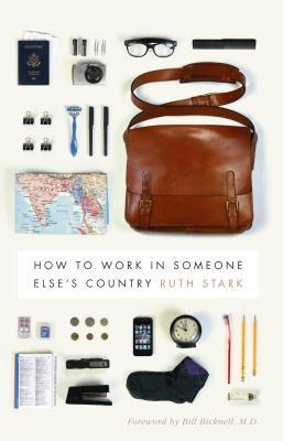 How to Work in Someone Elses Country  by  Ruth Stark