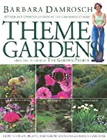 Theme Gardens: Revised Edition