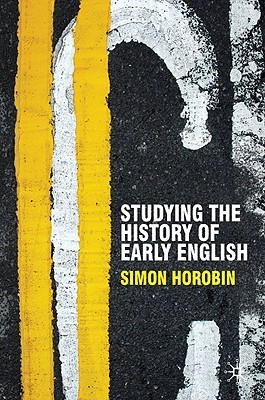 Studying the History of Early English  by  Simon Horobin