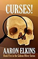 Curses! (Book Five in the Gideon Oliver Series)
