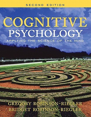 Cognitive Psych Applying Sci Mind&msl S/A/C  by  Greg L. Robinson-Riegler