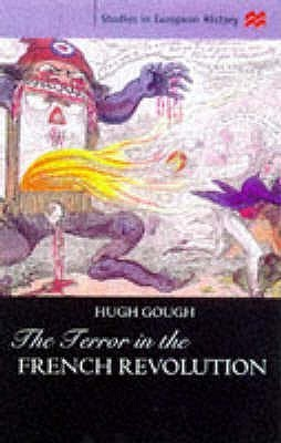 The Terror In The French Revolution  by  Hugh Gough