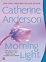 Morning Light (Kendrick/Coulter/Harrigan, #8)