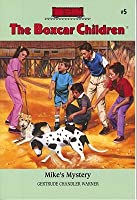 Mike's Mystery (The Boxcar Children, #5)