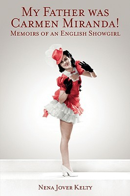 Memoir of an English Show Girl  by  Nena Kelty