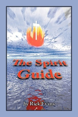 The Spirit Guide Rick Evans