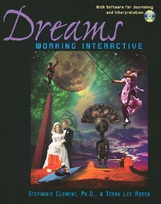 Dreams: Working Interactive [With Software Program for PC Format with Windows]  by  Stephanie Clement