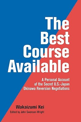 The Best Course Available  by  Kei Wakaizumi