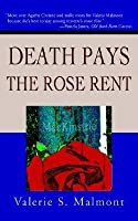 Death Pays the Rose Rent (A Tori Miracle Pennsylvania Dutch Mystery #1)