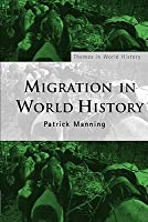 Migration in World History