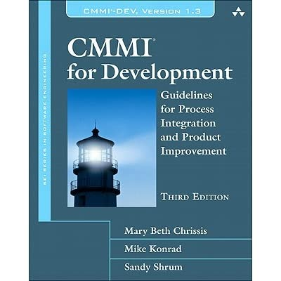 CMMI for Development: Guidelines for Process Integration and Product Improvement - Mary Beth Chrissis, Mike Konrad, Sandra Shrum