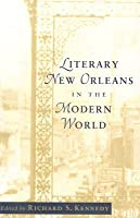 Literary New Orleans in the Modern World
