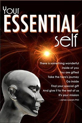 Your Essential Self  by  James Looram