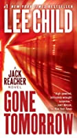 Gone Tomorrow (Jack Reacher, #13)