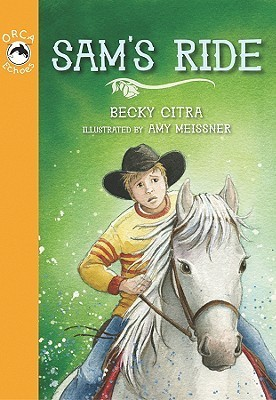 Sams Ride  by  Becky Citra
