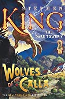 Wolves of the Calla (The Dark Tower, #5)