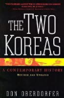 The Two Koreas: A Contemporary History (Revised and Updated Edition)