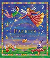The Barefoot Book Of Faeries (Book & Cd)